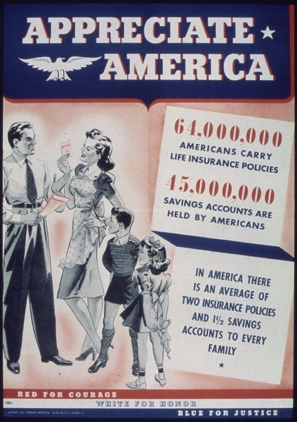 lossy-page1-423px--Appreciate_America._64,000,00_Americans_Carry_Life_Insurance_Policies._45,000,000_Savings_Accounts_Are_Held_By..._-_NARA_-_513865.tif
